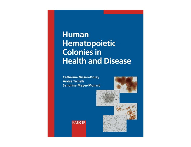 Human Hematopoietic Colonies in Health and Disease