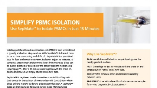 SepMate™ Hassle-Free PBMCs in Just 15 Minutes