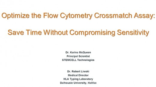Optimize the Flow Cytometry Crossmatch Assay: Save Time Without Compromising Sensitivity