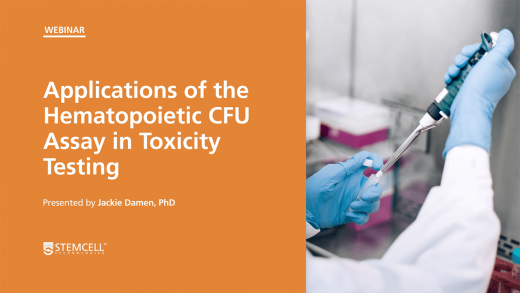 Applications of the Hematopoietic CFU Assay in Toxicity Testing