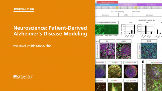 STEMCELL Journal Club: Patient-Derived Alzheimer's Disease Modeling