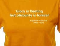 Glory is fleeting T-shirt