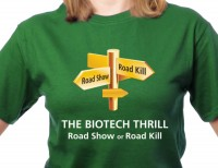 The biotech thrill T-shirt