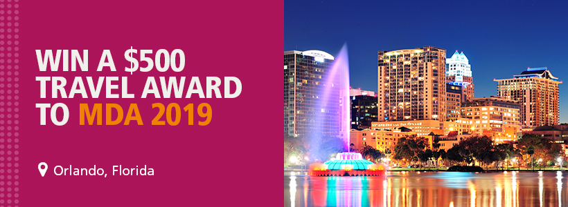 Enter to win a $500 travel award to MDA 2019