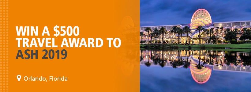 Win a travel award to attend ASH 2019 in Orlando, Florida!