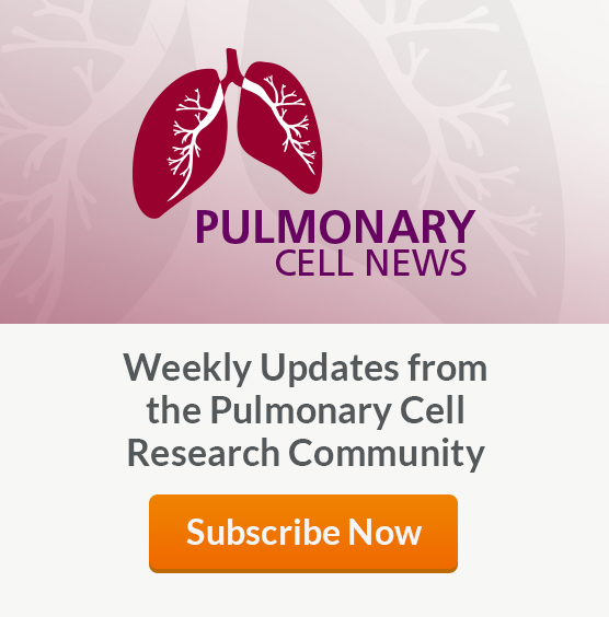Pulmonary Cell News: Subscribe Now